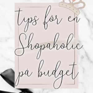 10 måste-se tips för en Shopaholic på budget