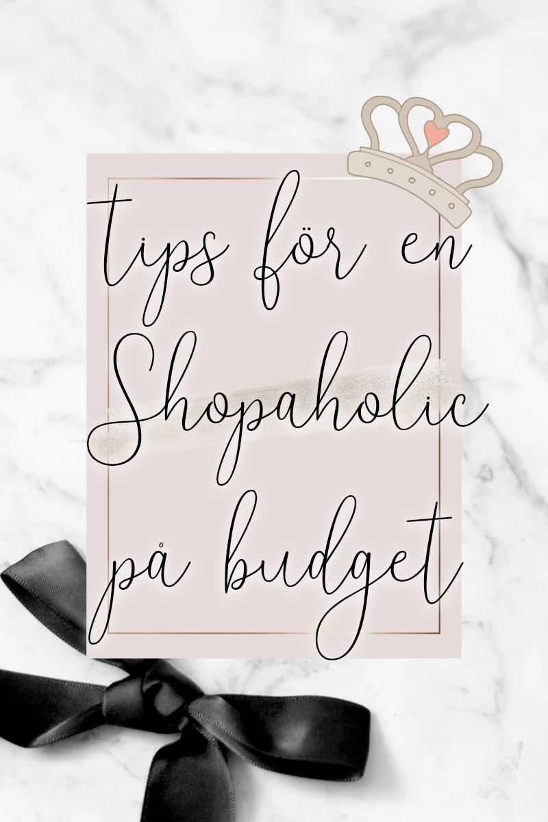 måste-se tips för en Shopaholic på budget